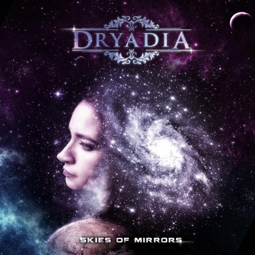 Dryadia - Skies of Mirrors (Extended Version) (2018)